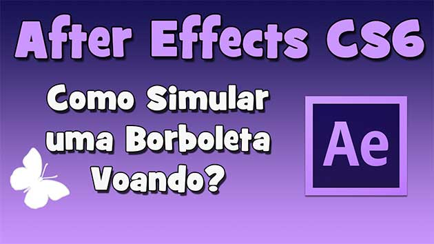 Como Simular uma Borboleta Voando no After Effects?