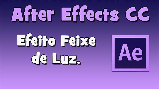 Efeito feixe de luz no After Effects CC. (HD)