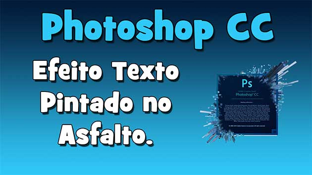 Tutorial Photoshop CC – Efeito texto pintado no asfalto. (HD)