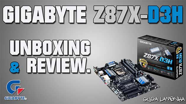 Unboxing e Review Gigabyte Z87X-D3H LGA 1150 Ultra Durable 5 Plus (HD).