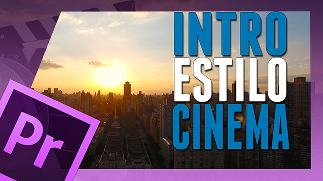 🔥Intro Estilo CINEMA – Tutorial ADOBE PREMIERE.